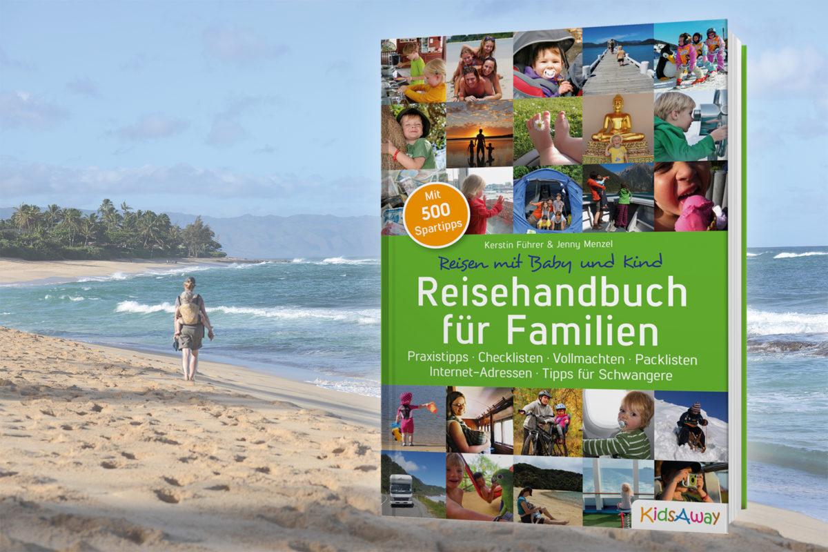 Geschenktipp Reisehandbuch für Familien [für Eltern und Großeltern]